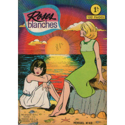 Roses blanches (49) - Une histoire vraie