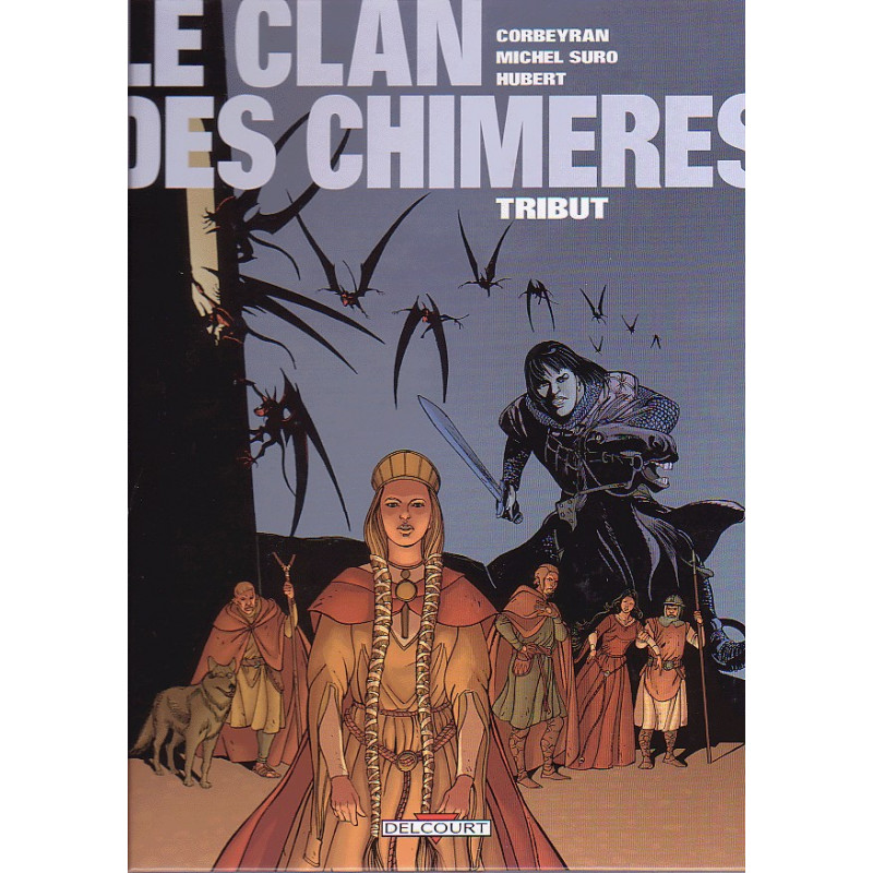 1-le-clan-des-chimeres-1-tribut