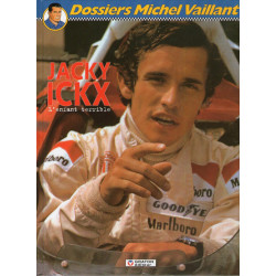 1-dossiers-michel-vaillant-2-jacky-ickx-l-enfant-terrible