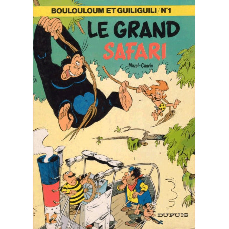 1-boulouloum-et-guiliguili-1-le-grand-safari